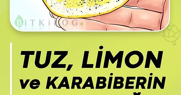 Limon, Tuz ve Karabiber ile İyileşen 5 Hastalık ..