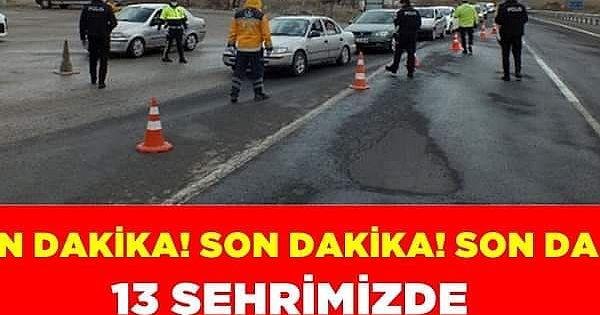 Türkiye'de koronavirüsten dolayı karantina uygulanan şehir sayısı 13'e yükseldi