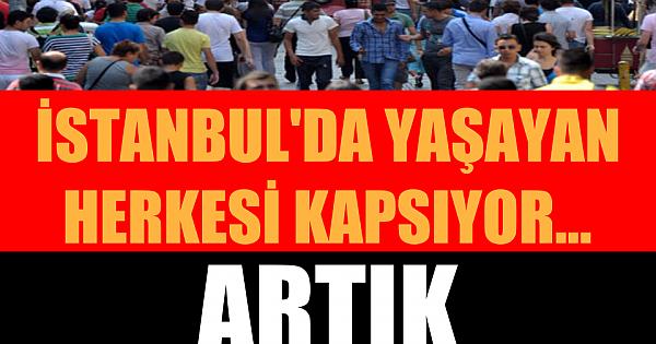 İSTANBULLULAR DİKKAT! ARTIK YASAKLANDI
