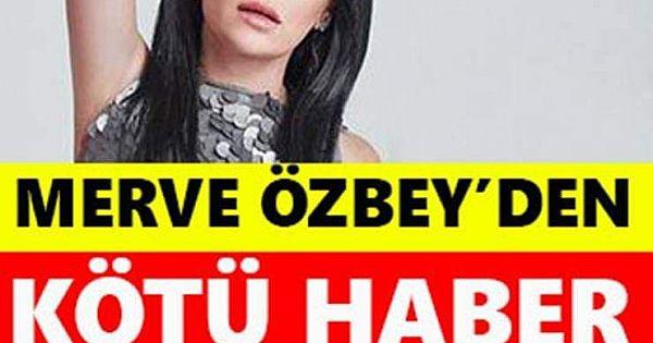 Ünlü şarkıcının acı günü... Merve Özbey'in...