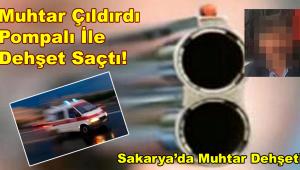 Sakarya'da Muhtar tüfekle dehşet saçtı! Kıs Kıvrak Yakalandı (BAKIN KİM)