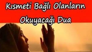 Kısmetinin ,Rızgının önünün açılması Açılması İçin Okunacak Dualar