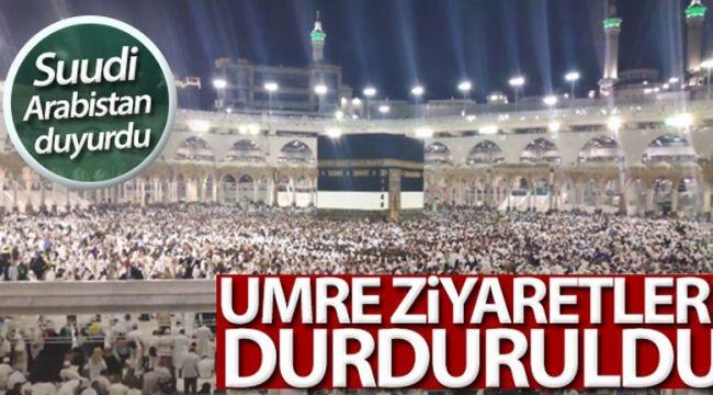 Suudi Arabistan Umre ziyaretlerini askıya aldı