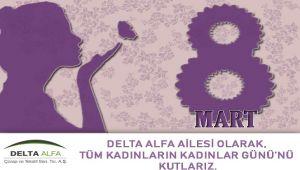 Delta Alfa 8 Mart Kadınlar Gününü Kutladı