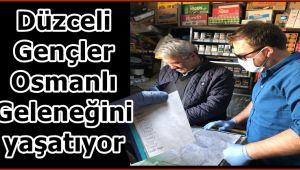 Genç iş adamları Osmanlı geleneğini yaşatıyor