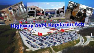 Highway AVM Kapılarını Açtı