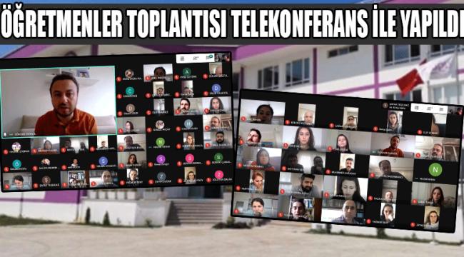 Öğretmenler Toplantısı Telekonferans İle Yapıldı
