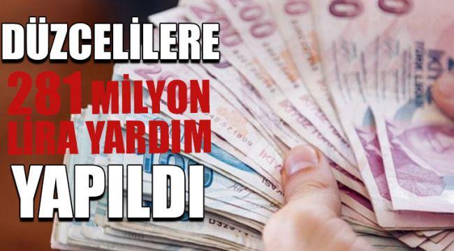 281 Milyon Lira Yardım Yapıldı
