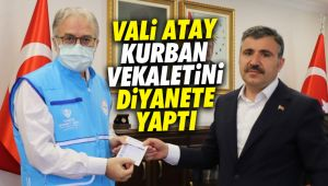 Vali Atay, kurban vekaletini Diyanet Vakfına yaptı